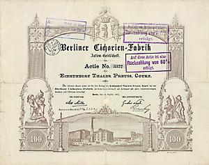 Berliner Cichorien-Fabrik AG, Berlin, Gründeraktie über 100 Thaler, datiert 16.9.1871, Schätzpreis: 5.000 Euro