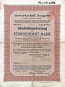 Gewerkschaft Irmgard - Anleihe über 500 Mark von 1911 - UNIKAT!