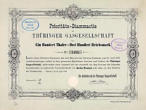Thüringer Gasgesellschaft- Gründeremission, Prioritäts-Stammactie über 100 Thaler = 300 Mark, datiert 28.4.1874. Rarität!
